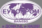 Europrom, Valjevo